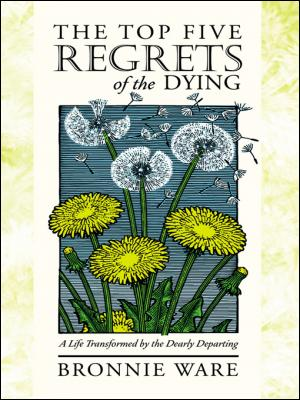 The Regrets of the Dying