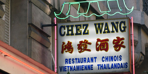I liked this sign for a Chinese restaurant in Paris.